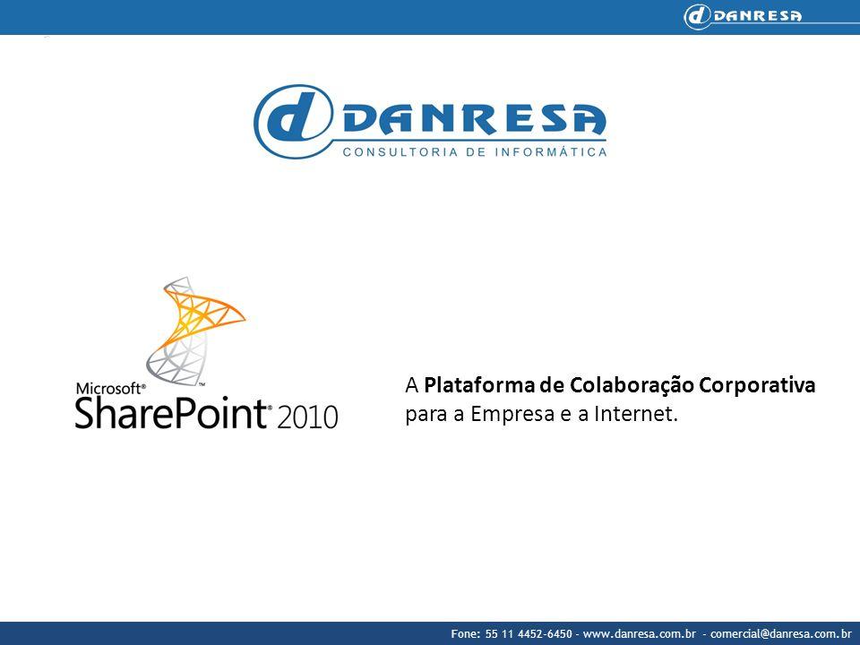 A Plataforma de Colaboração Corporativa para a Empresa e a Internet.