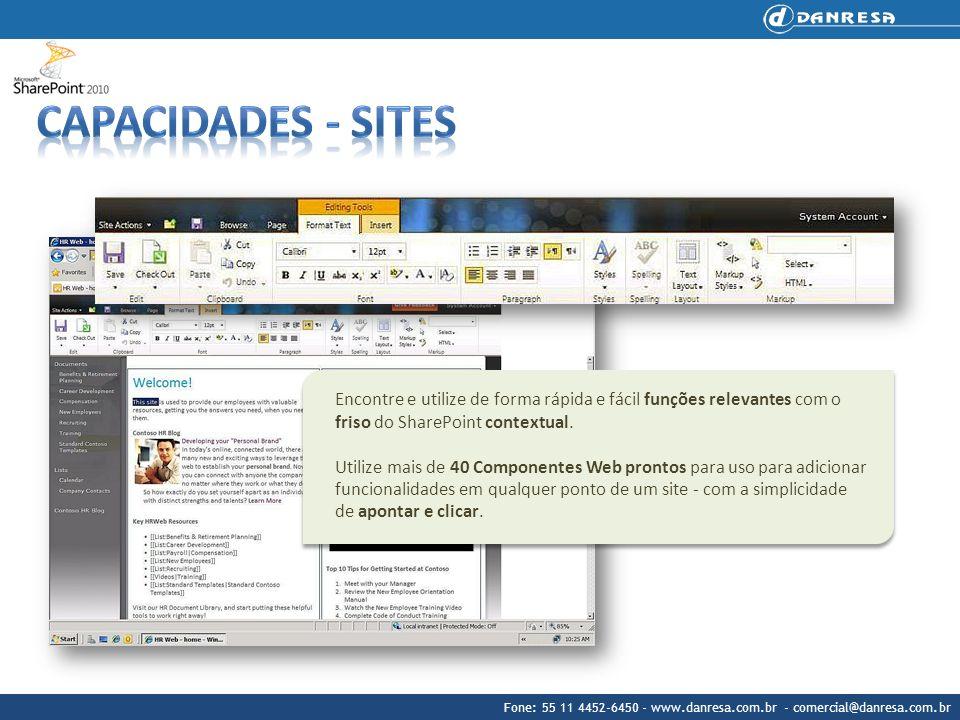 Capacidades - Sites Encontre e utilize de forma rápida e fácil funções relevantes com o friso do SharePoint contextual.