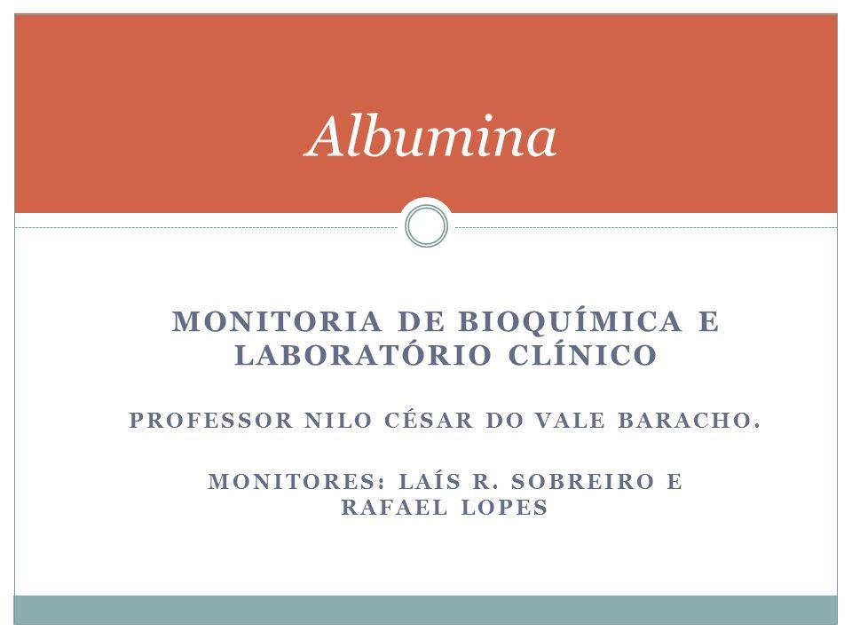 Albumina Monitoria de Bioquímica e Laboratório clínico