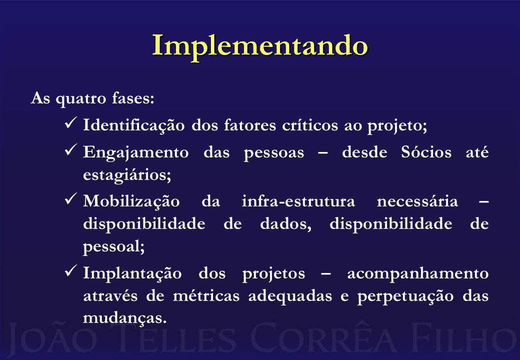 Implementando As quatro fases:
