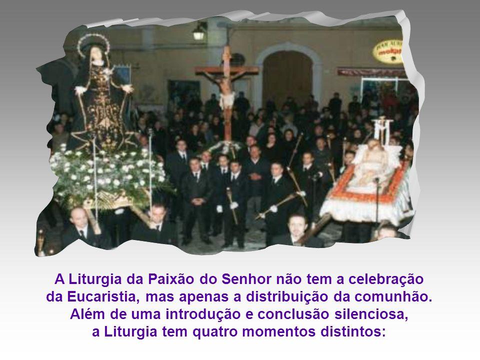 A Liturgia da Paixão do Senhor não tem a celebração