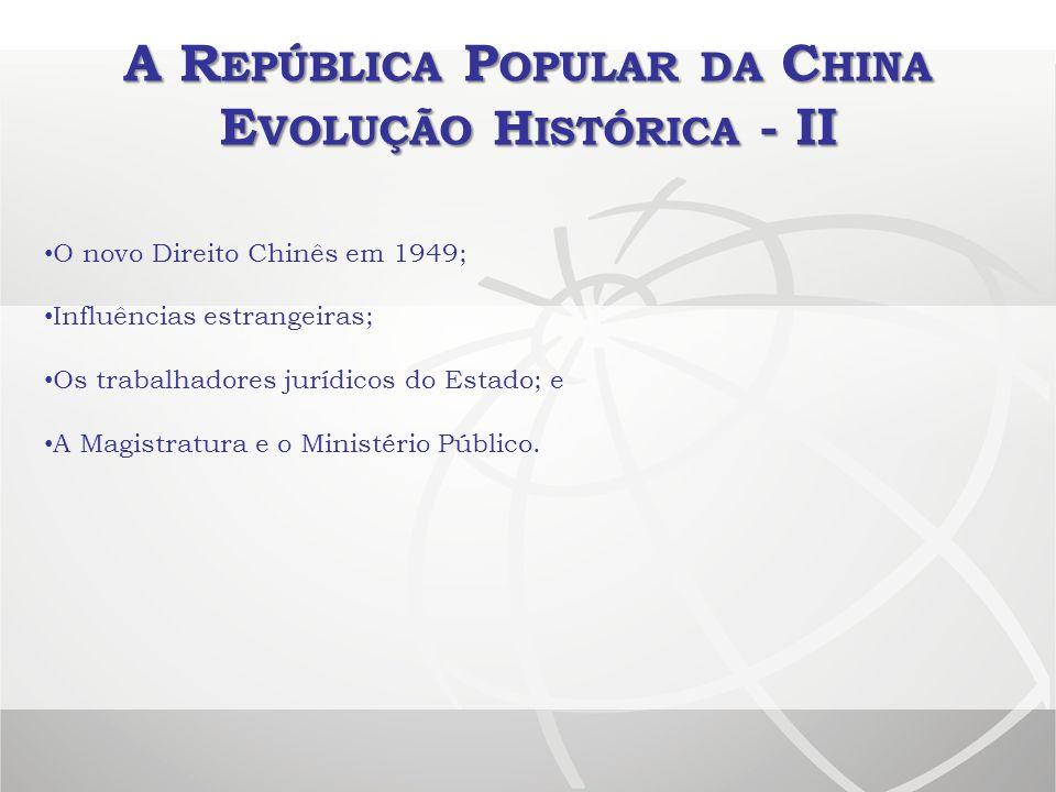 A República Popular da China Evolução Histórica - II