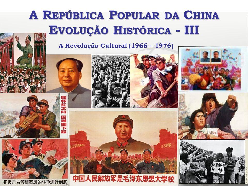 A República Popular da China Evolução Histórica - III
