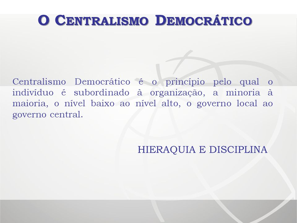 O Centralismo Democrático