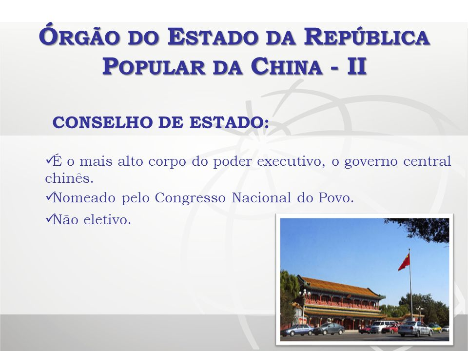Órgão do Estado da República Popular da China - II