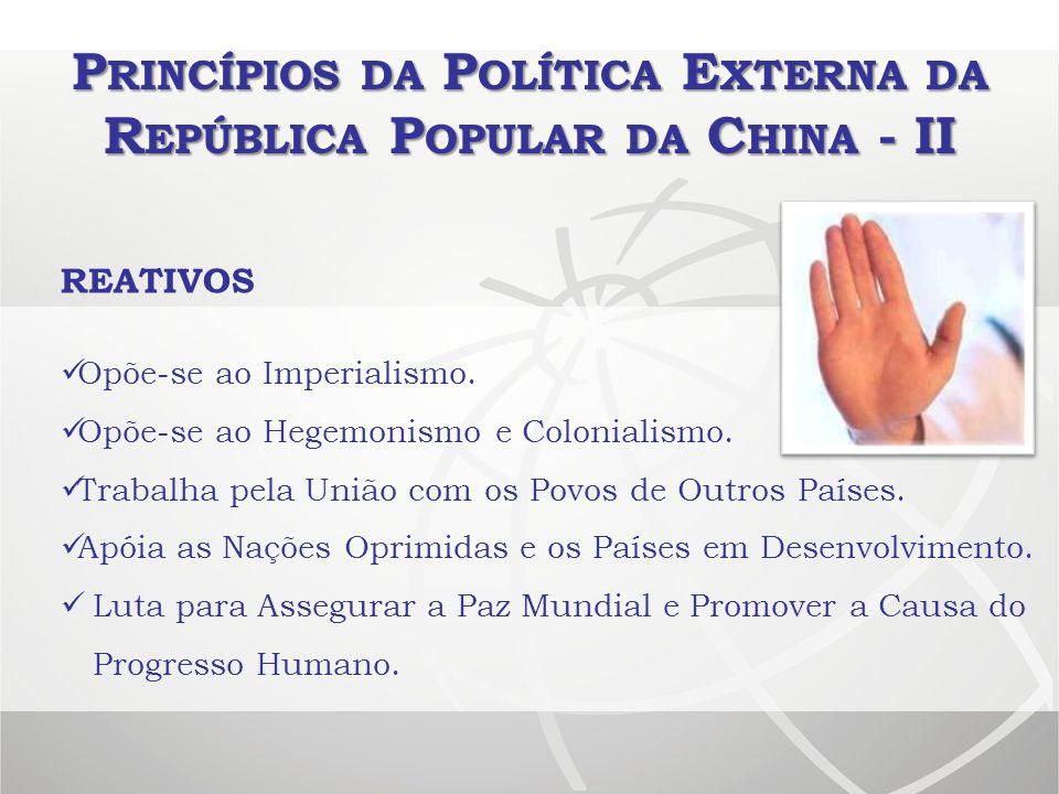 Princípios da Política Externa da República Popular da China - II