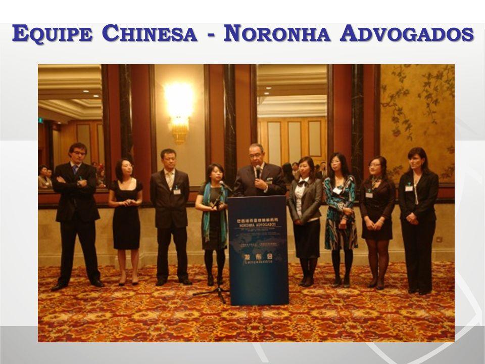 Equipe Chinesa - Noronha Advogados