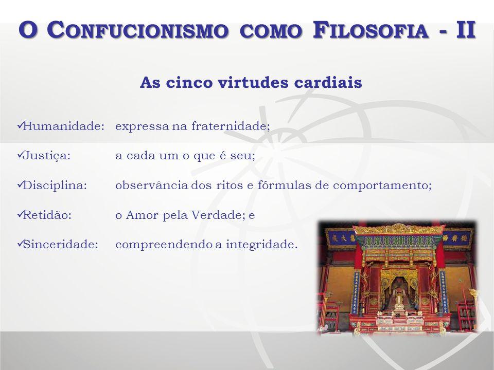 O Confucionismo como Filosofia - II