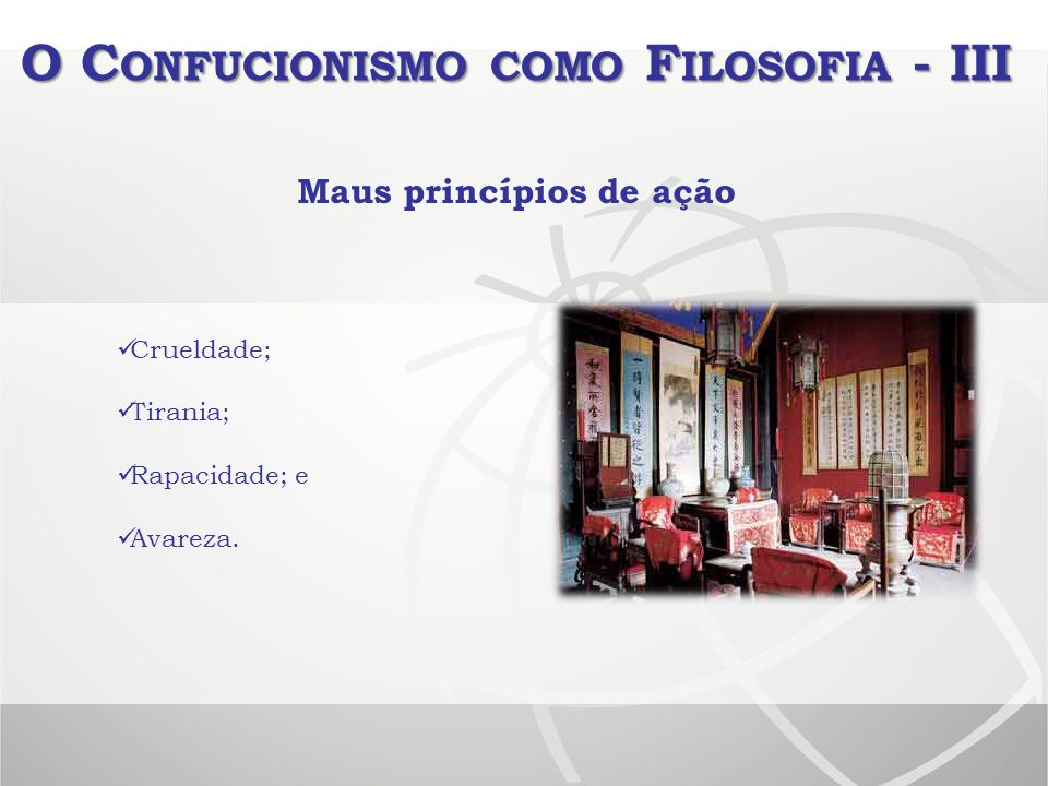 O Confucionismo como Filosofia - III