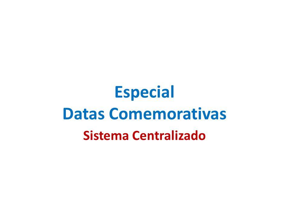 Especial Datas Comemorativas