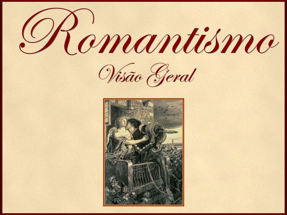 Romantismo Visão Geral