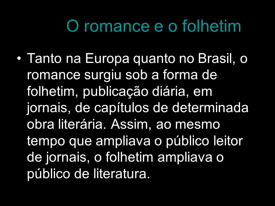 O romance e o folhetim