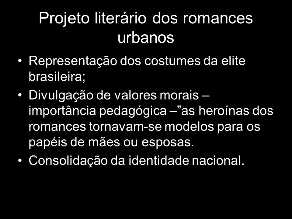 Projeto literário dos romances urbanos