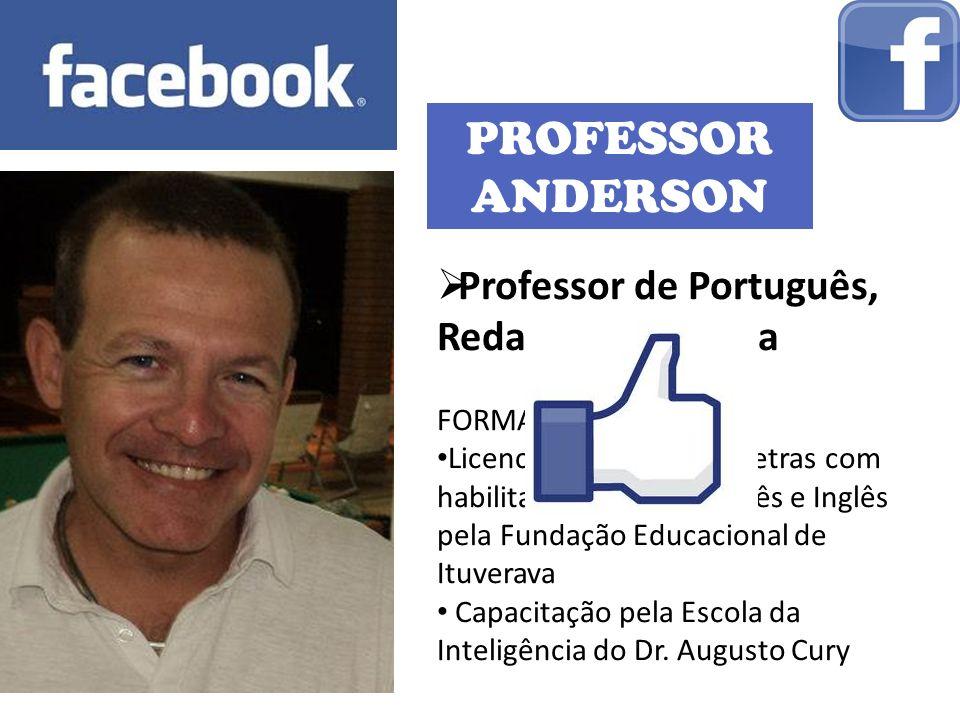 PROFESSOR ANDERSON Professor de Português, Redação e Filosofia