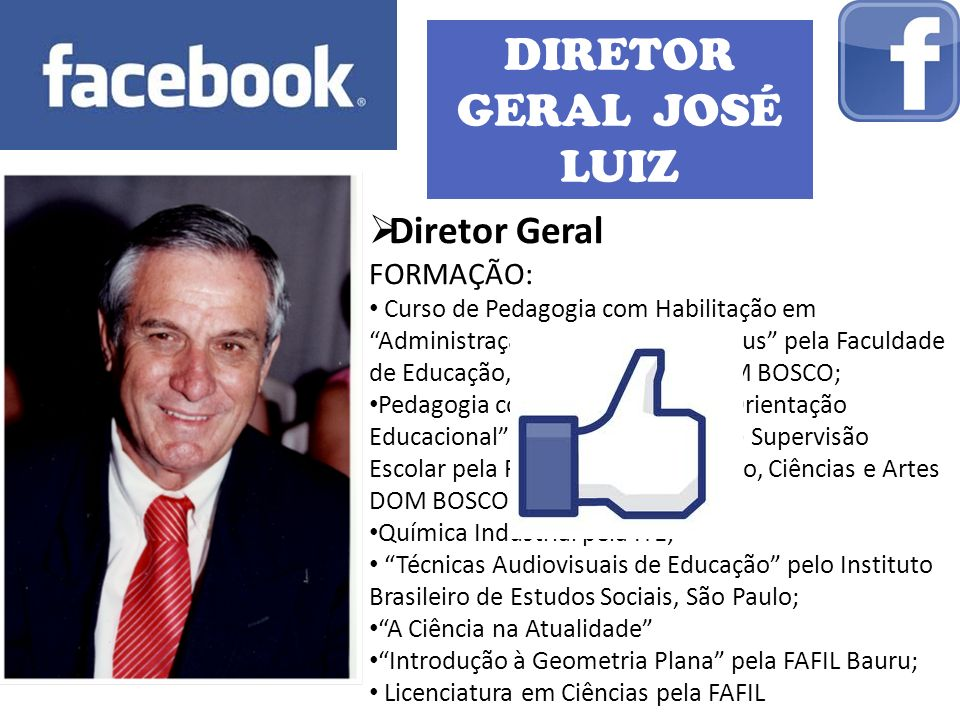 DIRETOR GERAL JOSÉ LUIZ