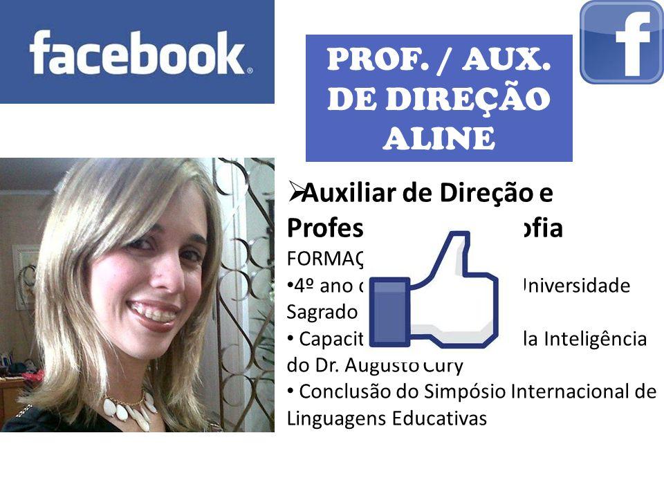 PROF. / AUX. DE DIREÇÃO ALINE