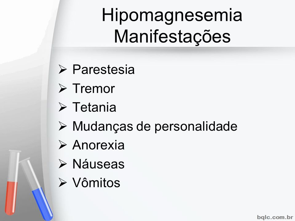 Hipomagnesemia Manifestações