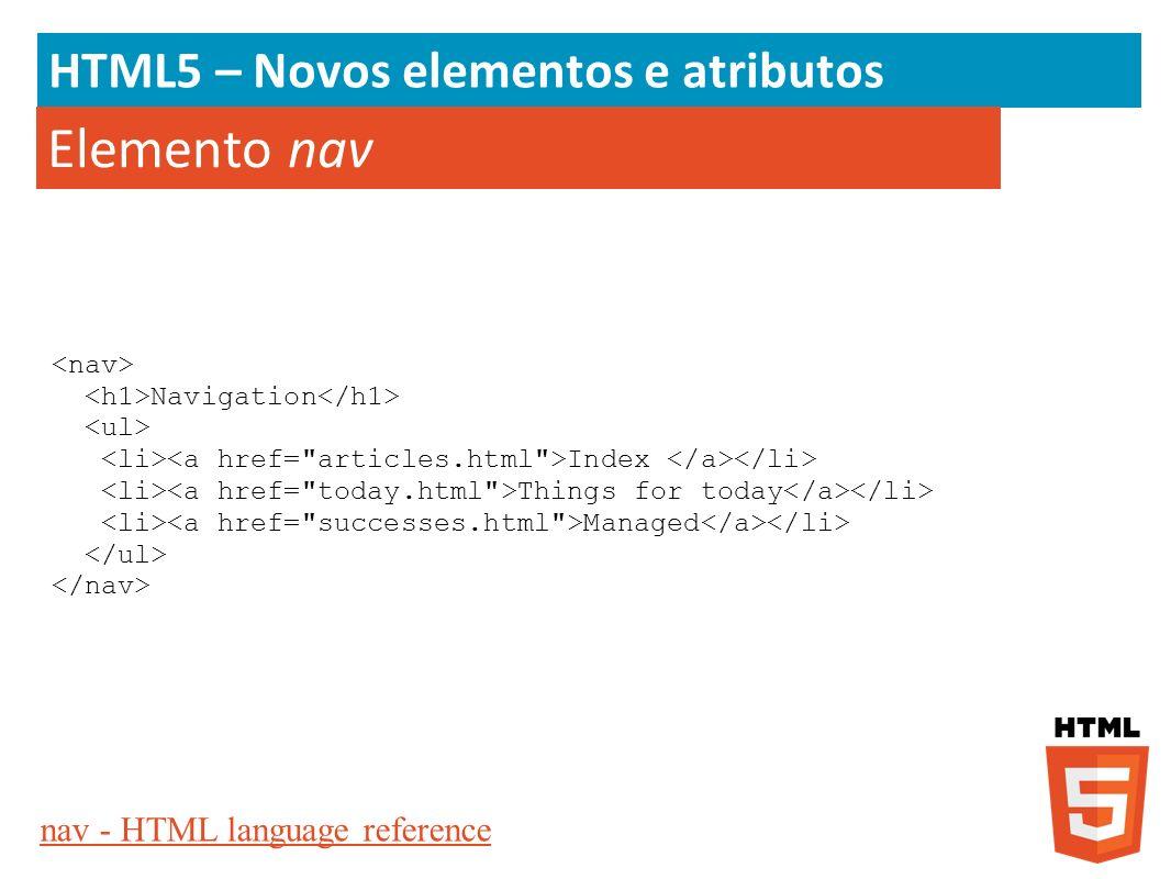 Elemento nav HTML5 – Novos elementos e atributos