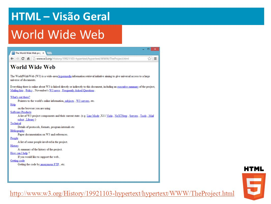 World Wide Web HTML – Visão Geral