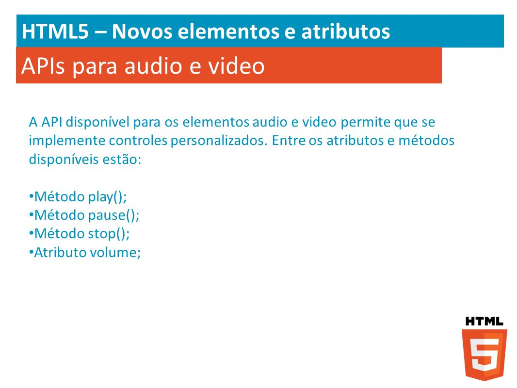 APIs para audio e video HTML5 – Novos elementos e atributos