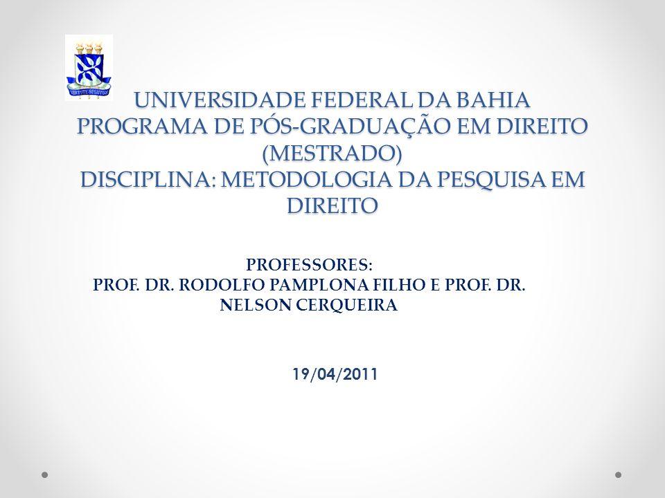 PROF. DR. RODOLFO PAMPLONA FILHO E PROF. DR. NELSON CERQUEIRA