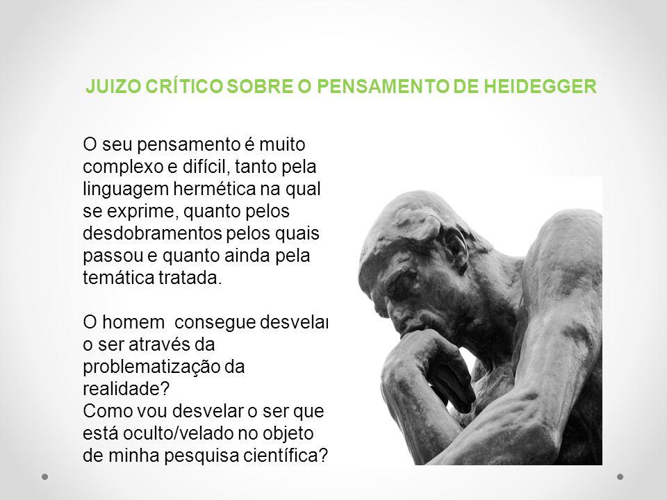 JUIZO CRÍTICO SOBRE O PENSAMENTO DE HEIDEGGER