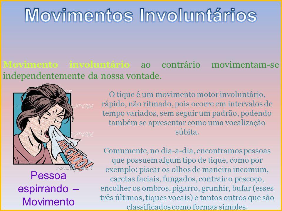 Movimentos Involuntários
