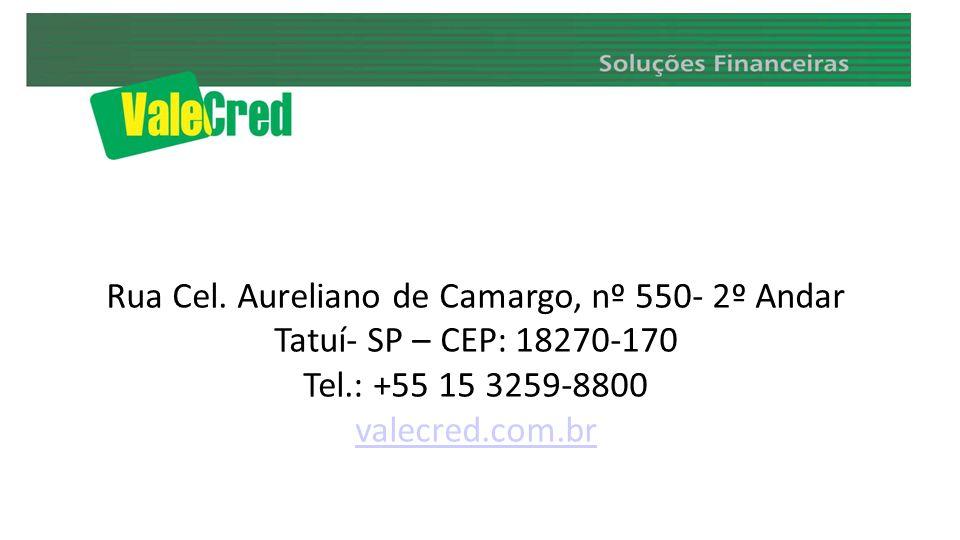 Rua Cel. Aureliano de Camargo, nº 550- 2º Andar