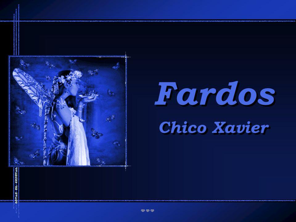 Fardos Chico Xavier