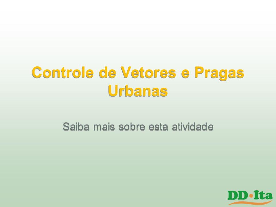 Controle de Vetores e Pragas Urbanas