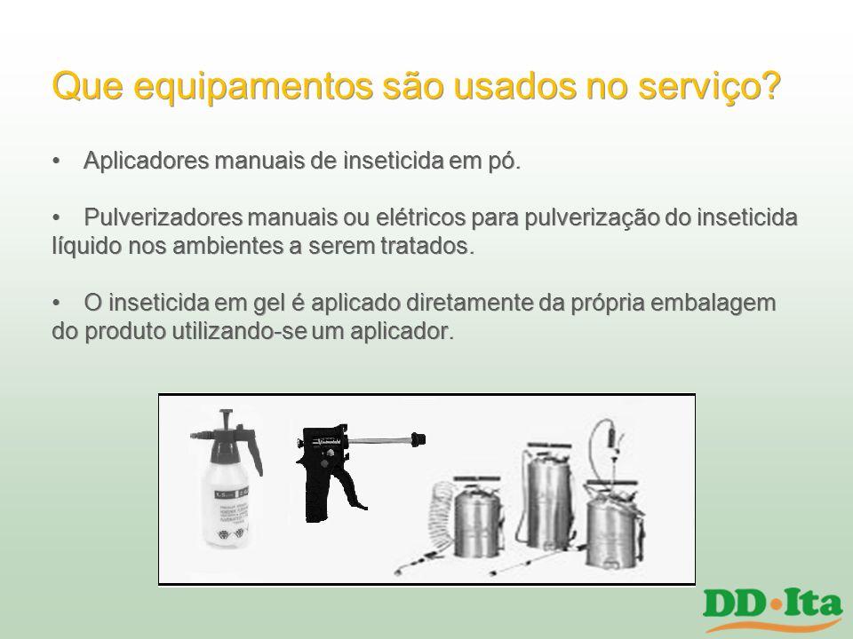 Que equipamentos são usados no serviço