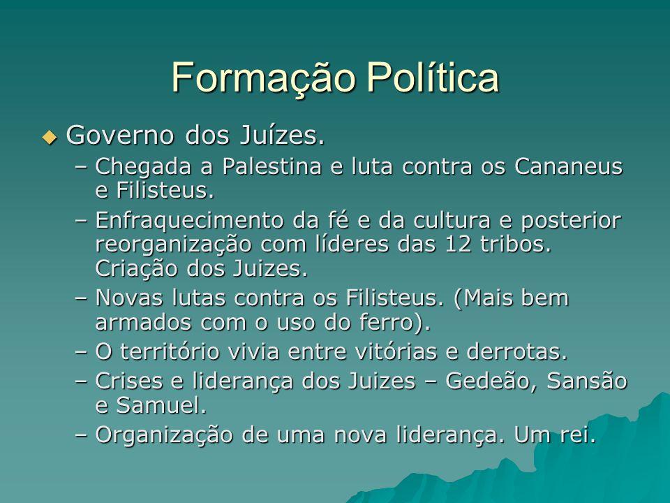 Formação Política Governo dos Juízes.