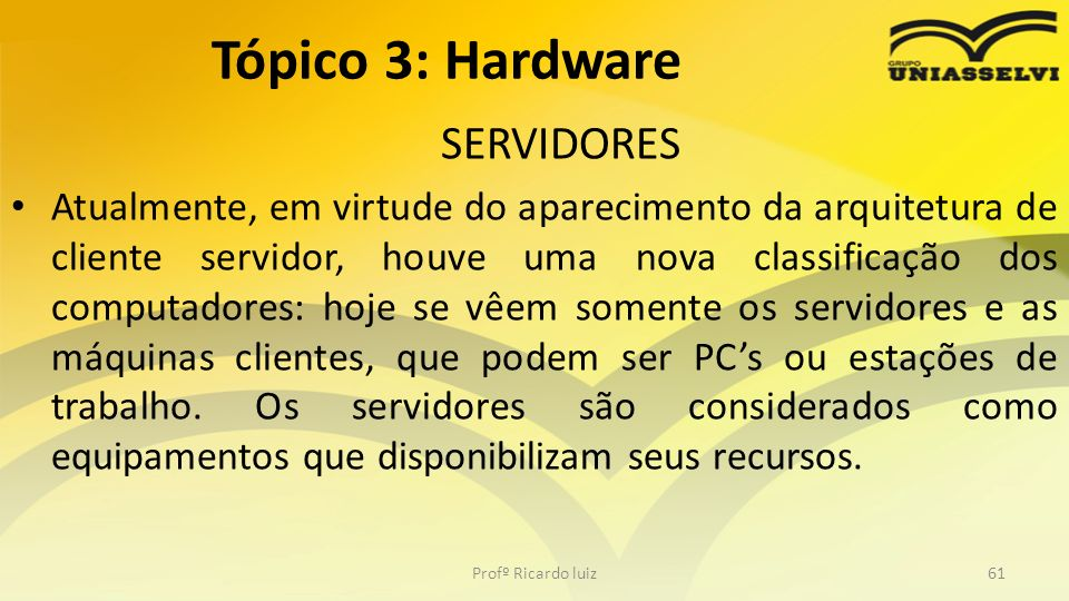 Tópico 3: Hardware SERVIDORES