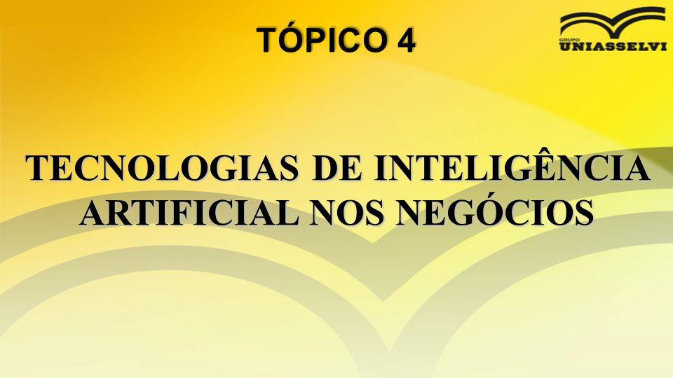 TECNOLOGIAS DE INTELIGÊNCIA ARTIFICIAL NOS NEGÓCIOS