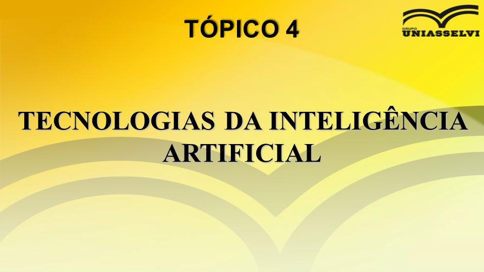 TECNOLOGIAS DA INTELIGÊNCIA ARTIFICIAL