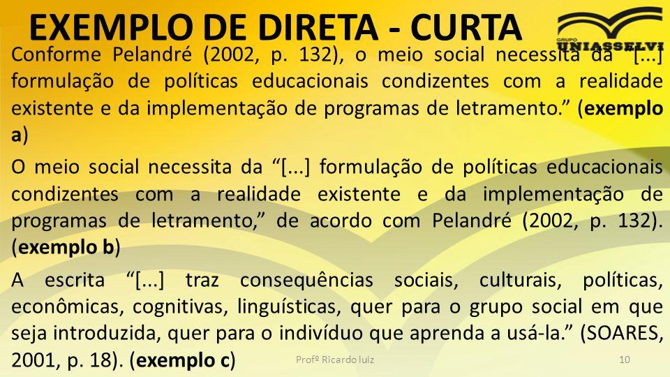 EXEMPLO DE DIRETA - CURTA