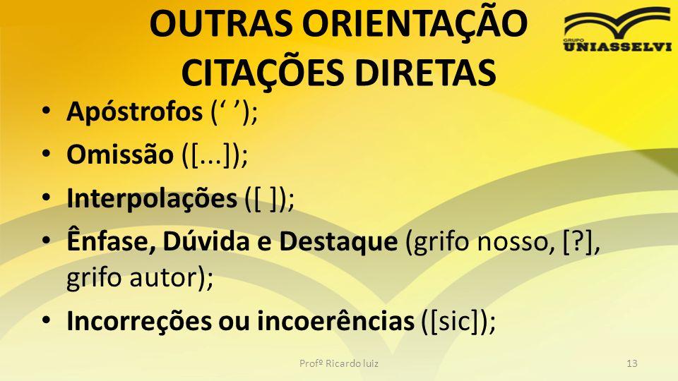 OUTRAS ORIENTAÇÃO CITAÇÕES DIRETAS