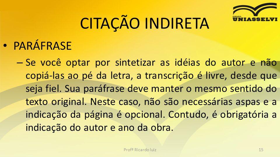 CITAÇÃO INDIRETA PARÁFRASE