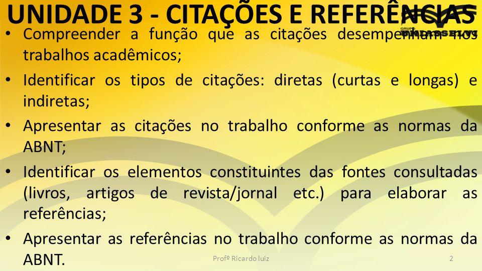 UNIDADE 3 - CITAÇÕES E REFERÊNCIAS