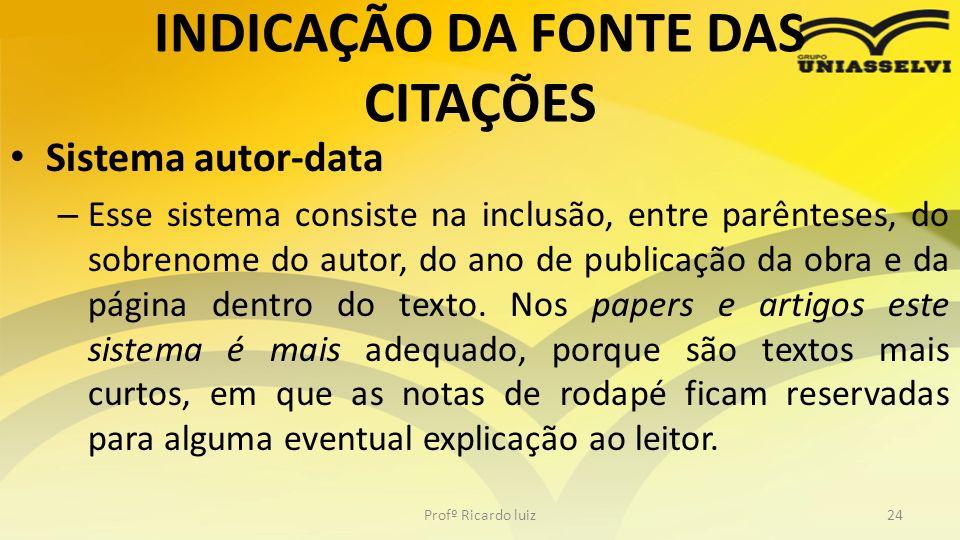 INDICAÇÃO DA FONTE DAS CITAÇÕES