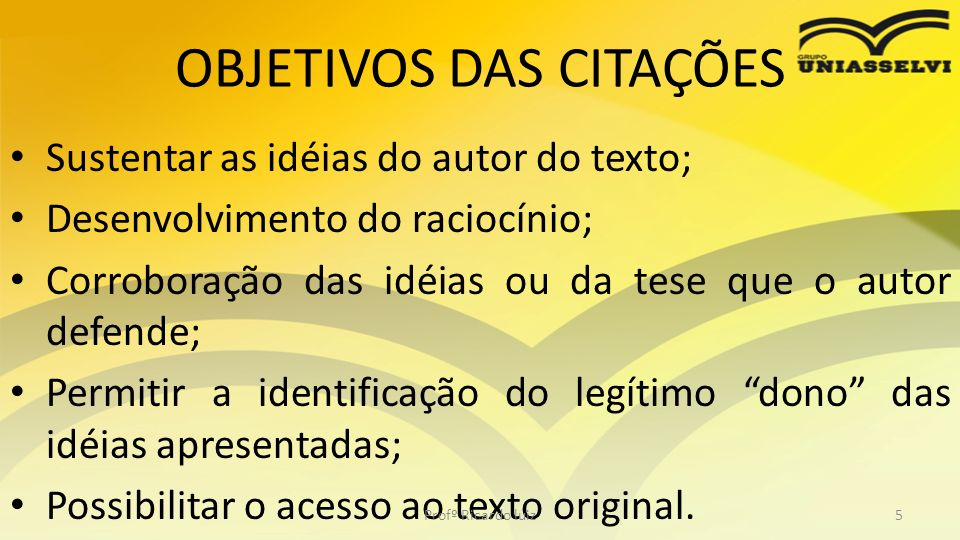 OBJETIVOS DAS CITAÇÕES