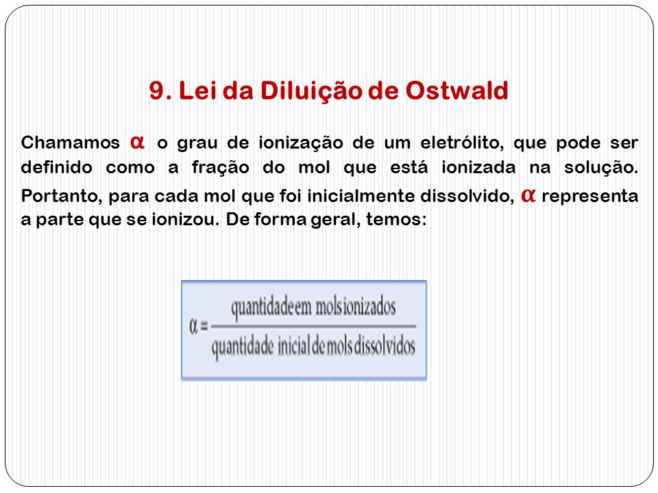9. Lei da Diluição de Ostwald