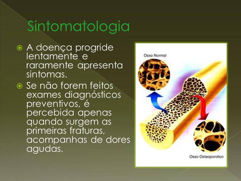 Sintomatologia A doença progride lentamente e raramente apresenta sintomas.
