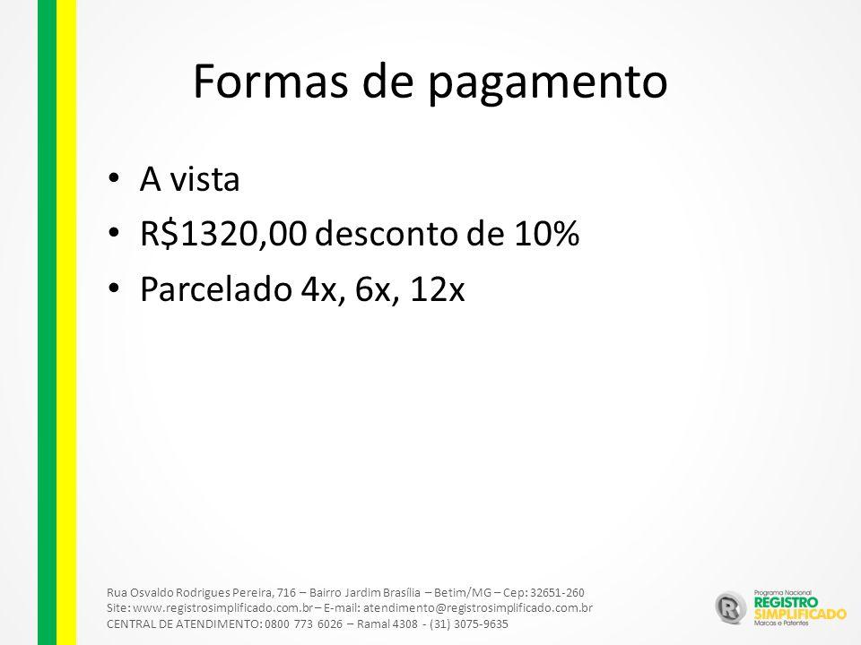 Formas de pagamento A vista R$1320,00 desconto de 10%