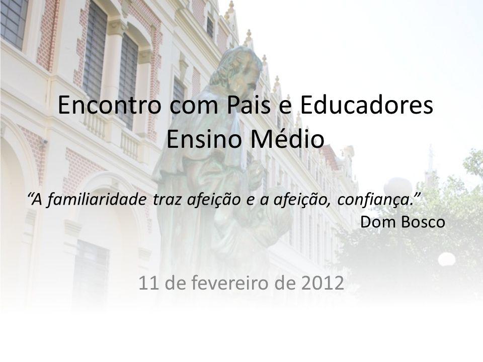 Encontro com Pais e Educadores Ensino Médio