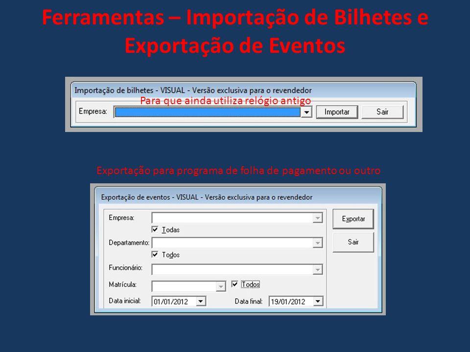 Ferramentas – Importação de Bilhetes e Exportação de Eventos