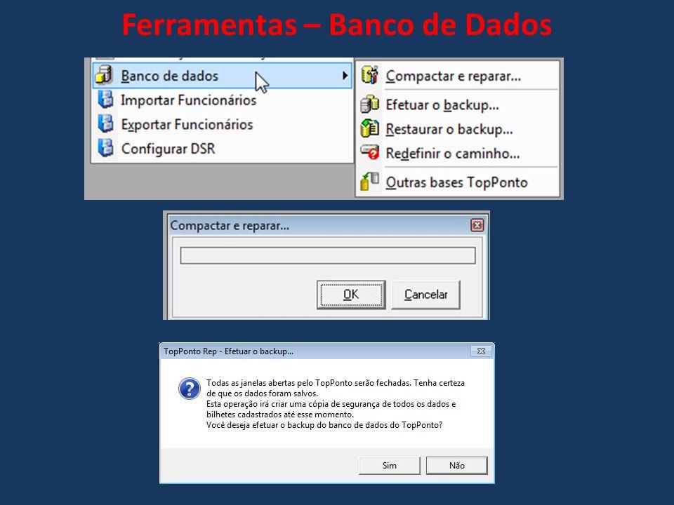 Ferramentas – Banco de Dados