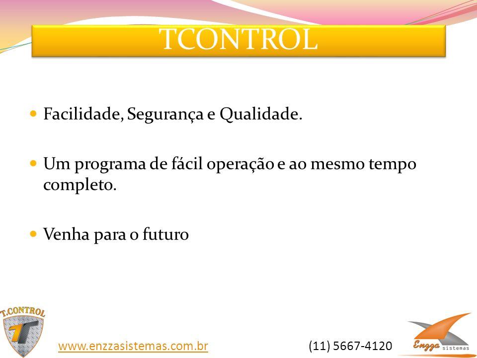 TCONTROL Facilidade, Segurança e Qualidade.