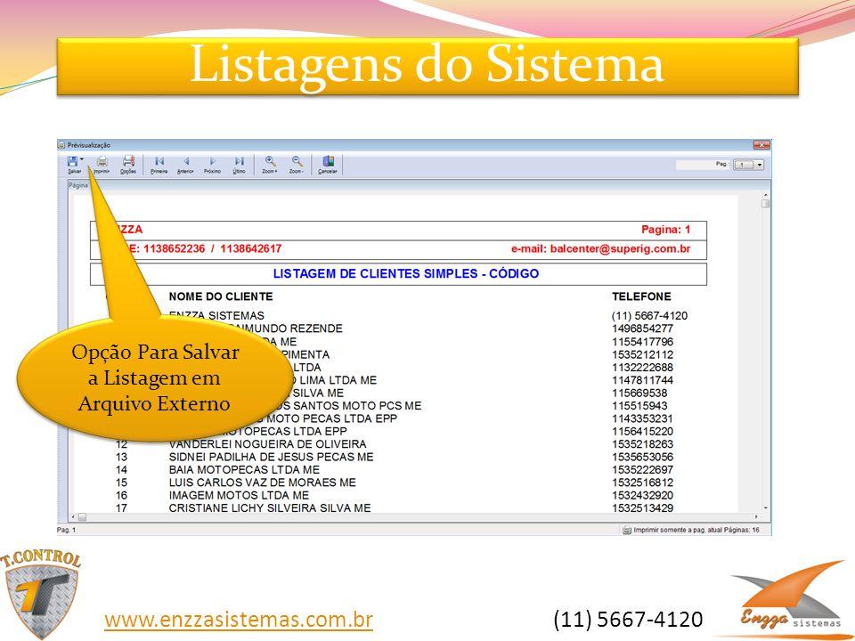 Opção Para Salvar a Listagem em Arquivo Externo