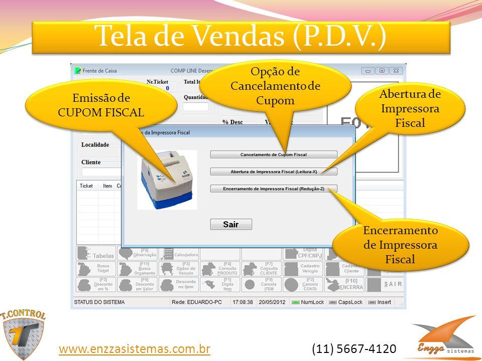 Tela de Vendas (P.D.V.) www.enzzasistemas.com.br (11) 5667-4120